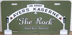 "Ayers Kaserne 'The Rock' on Aluminum License Plate 12""x6"" Std Sz"