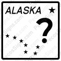 "Alaska Highway Sign - Any Hwy# on a 12""w x12""h Aluminum Sign"