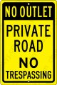 "No Outlet Private Road No Trespassing on a 12""x18"" Aluminum Sign"