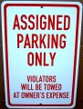 "ASSIGNED PARKING ONLY on a 8"" wide x 12"" high Aluminum Sign"