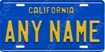California Blue Novelty License Plate Any Name Aluminum USA Made