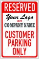 Custom RESERVED - CUSTOMER PARKING ONLY on a 8x12 Aluminum Sign