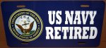 US Navy Retired on an Aluminum License Plate - Std Size 12x6