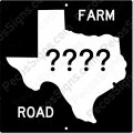 "Texas Farm Road Any Road# on a 8"" x 8"" Aluminum Sign"