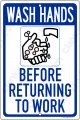 "WASH HANDS Before Returning 8""x12"" Aluminum Sign - Made in USA"