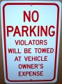 "NO PARKING VIOLATORS WILL BE TOWED 8"" wide x 12"" high Alum Sign"