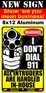 New Sign 2 - I Don't Dial 911